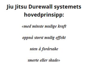 Durewall jiujitsu prinsipp